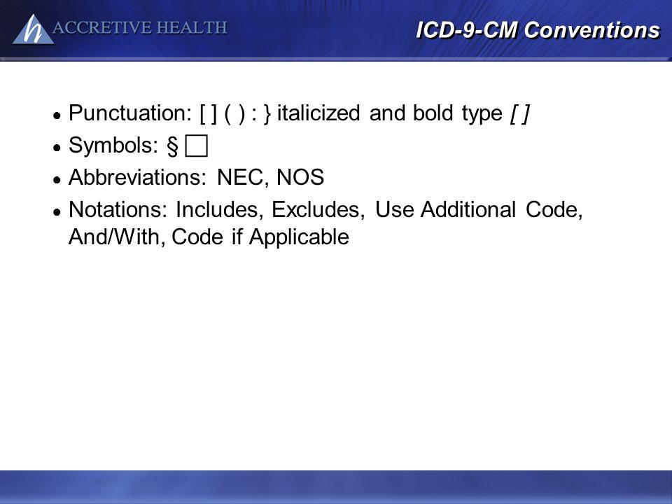 Punctuation: [ ] ( ) : } italicized and bold type [ ] Symbols: § 